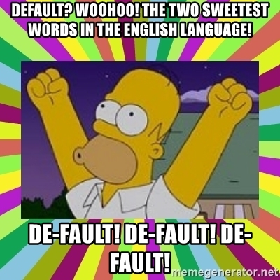 default-woohoo-the-two-sweetest-words-in-the-english-language-de-fault-de-fault-de-fault (1).jpg